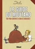 Jul - Le guide du moutard - Tout pour survivre à 9 mois de grossesse !.