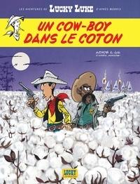 Jul et  Achdé - Les Aventures de Lucky Luke d'après Morris Tome 9 : Un cow-boy dans le coton.