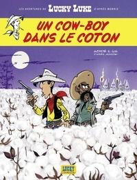 Jul et  Achdé - Les Aventures de Lucky Luke d'après Morris - tome 9 - Un cow-boy dans le coton.
