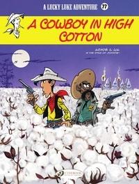 Jul et  Achdé - Lucky Luke - Volume 77 - A Cowboy in High Cotton.