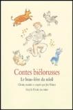 Jule Winter et Philippe Dumas - Contes biélorusses - Le beau-frère du soleil.