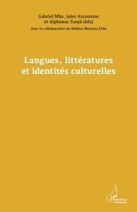 Jules Assoumou et Gabriel Mba - Langues, littératures et identités culturelles.