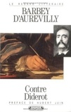 Jules Barbey d'Aurevilly - Contre Diderot.