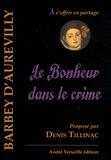 Jules Barbey d'Aurevilly - Le Bonheur dans le crime.