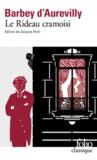 Jules Barbey d'Aurevilly - Le rideau cramoisi.