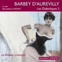Jules Barbey d'Aurevilly et Bernadette Lafont - Les Diaboliques 2. Le rideau cramoisi.