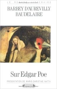 Jules Barbey d'Aurevilly et Charles Baudelaire - Sur Edgar Poe.