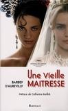 Jules Barbey d'Aurevilly - Une Vieille maîtresse.