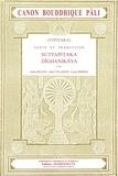 Jules Bloch et Jean Filliozat - Canon bouddhique pâli (Tipitaka) - Tome 1, Suttapitaka Dighanikaya.
