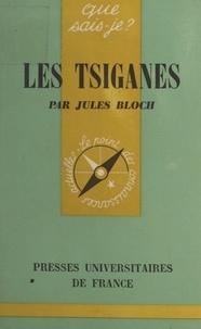 Jules Bloch et Paul Angoulvent - Les Tsiganes.