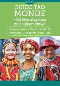 Guide Tao Monde - 1000 idées et adresse pour voyager engagé.pdf
