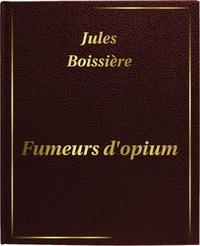 Jules Boissière - Fumeurs d'opium - DIGILIBUM.