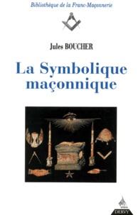 Jules Boucher - La symbolique maçonnique.