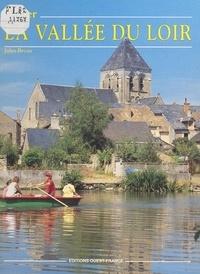 Jules Bréau et Michel Ogier - Aimer la vallée du Loir.