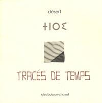 Jules Buisson-Chavot - Tracés de temps - Désert.