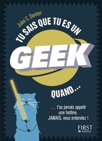 Jules-C Denton - Tu sais que tu es un geek quand....
