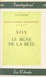Jules -C. Salémi - Connaissances intérieures (5) - S.O.S., le signe de la bête.
