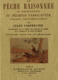 La pêche raisonnée et perfectionnée du pêcheur fabricateur.pdf