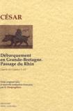 Jules César - Guerre des Gaules - Tome 5 et 6, Débarquement en Grande-Bretagne, passage du Rhin.
