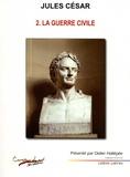 Jules César - La guerre civile.