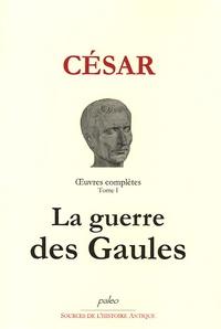 Oeuvres Complètes Tome 1 -  Jules César pdf epub