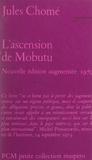 Jules Chome - L'ascension de Mobutu - Du sergent Désiré Joseph au général Sese Seko.