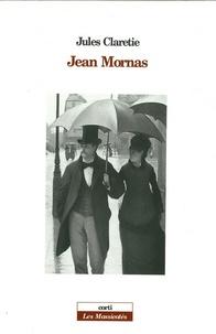 Jules Claretie - Jean Mornas.