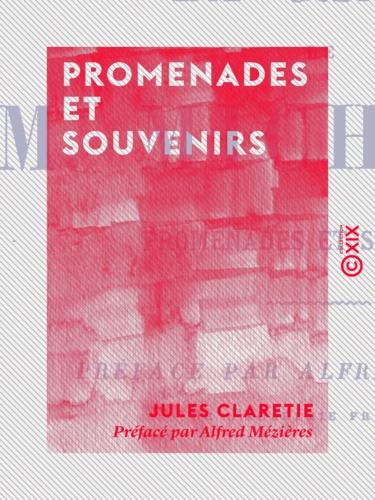 La Canne de M. Michelet. Promenades et souvenirs
