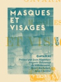 Jules Claretie et Henri Rochefort - Masques et Visages.