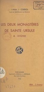 Jules Corriol - Les deux monastères de Sainte-Ursule à Digne.