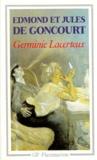 Jules de Goncourt et Edmond de Goncourt - Germinie Lacerteux.