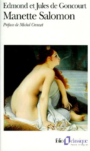 Jules de Goncourt et Edmond de Goncourt - Manette Salomon.