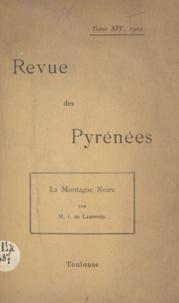 Jules de Lahondès et  Desazars de Montgailhard - La montagne Noire.