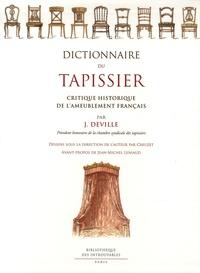 Jules Deville - Dictionnaire du tapissier - Critique historique de l'ameublement français.