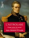 Jules Dumont d'Urville - L'Astrolabe.