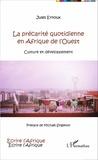 Jules Ernoux - La précarité quotidienne en Afrique de l'Ouest - Culture et développement.