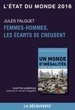 Jules Falquet - Chapitre L'état du monde 2016 - Femmes-hommes, les écarts se creusent.