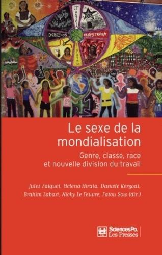 Le sexe de la mondialisation. Genre, classe, race et nouvelle division du travail