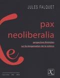 Jules Falquet - Pax neoliberalia.
