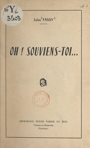Jules Fassy - Oh ! souviens-toi....