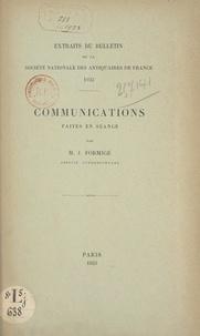 Jules Formigé - Communications faites en séance.