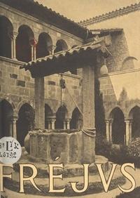 Jules Formigé - Fréjus - Guide historique.