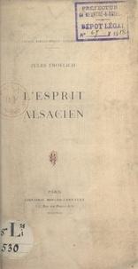 Jules Froelich - L'esprit alsacien.