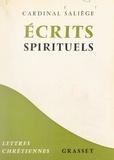 Jules-Géraud Saliège et J.-B. Dardel - Écrits spirituels.