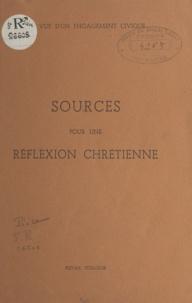 Jules Géraud - Sources pour une réflexion chrétienne - En vue d'un engagement civique.