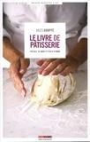 Jules Gouffé - Le livre de pâtisserie.