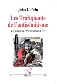 Birrascarampola.it Les trafiquants de l'antisémitisme - La maison Drumont and C° Image