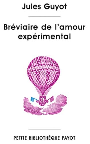 Jules Guyot - Bréviaire de l'amour expérimental - Méditations sur le mariage selon la physiologie du genre humain.