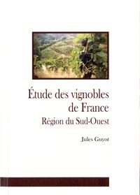 Jules Guyot - Etude des vignobles de France - Région du Sud-Ouest.
