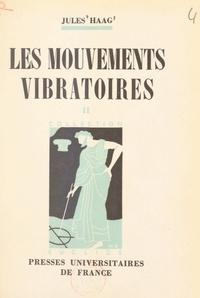 Jules Haag et Jean Chazy - Les mouvements vibratoires (2).